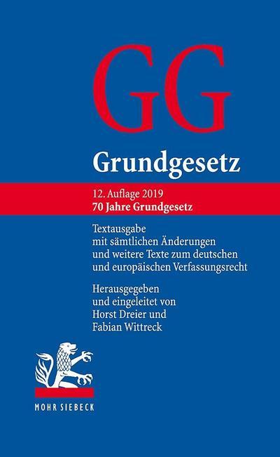 grundgesetz-textausgabe-mit-samtlichen-anderungen-und-weitere-texte-zum-deutschen-und-europaischen-