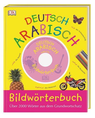 Bildwörterbuch Arabisch – Deutsch  mit Audio-CD