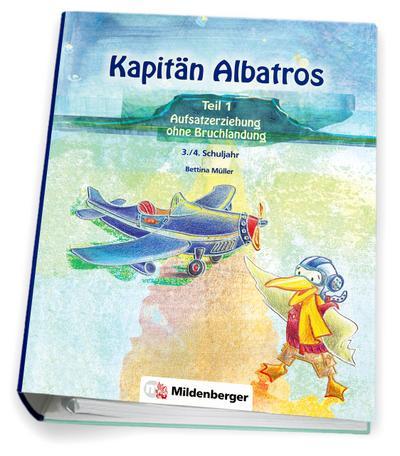 kapitan-albatros-teil-1-aufsatzerziehung-ohne-bruchlandung-3-4-schuljahr