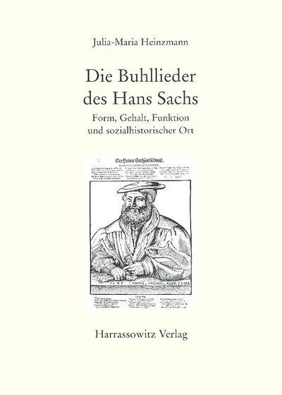 Die Buhllieder des Hans Sachs
