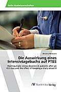 Die Auswirkung eines Intensivtagebuchs auf PTBS