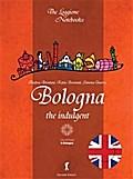 Bologna, the indulgent