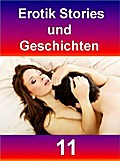 Erotik Stories und Geschichten 11