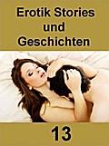 Erotik Stories und Geschichten 13 - 127 Seite ...