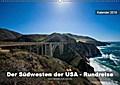 Der Südwesten der USA - Rundreise (Wandkalender 2019 DIN A2 quer)