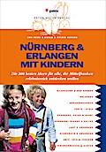 Nürnberg & Erlangen mit Kindern: Die 300 best ...