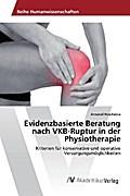 Evidenzbasierte Beratung nach VKB-Ruptur in der Physiotherapie