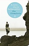 Die Eismalerin: Roman (Fischer Taschenbibliot ...