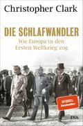 Die Schlafwandler; Wie Europa in den Ersten W ...