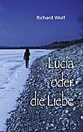 Lucia oder die Liebe