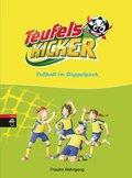 Teufelskicker  - Fußball im Doppelpack; Samme ...