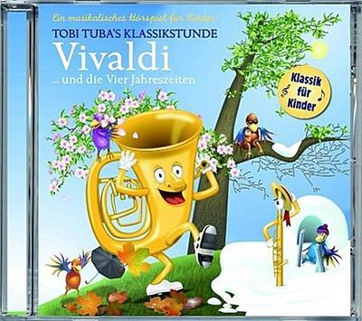 Tobi Tuba Und Die Vier Jahreszeiten - Laserlight Digital (Delta Music) - Audio CD, Deutsch, , Ein musikalisches Hörspiel für Kinder, Ein musikalisches Hörspiel für Kinder