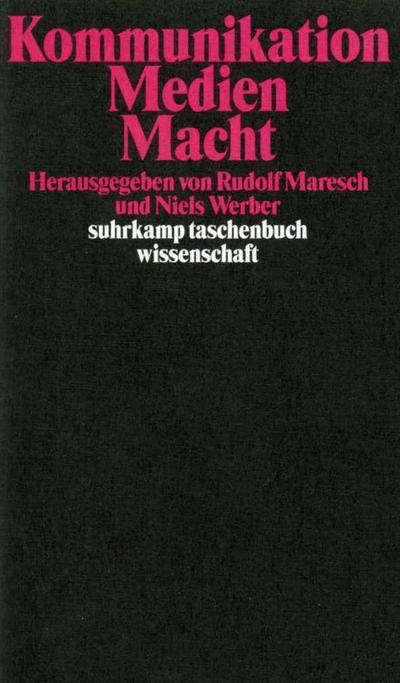 kommunikation-medien-macht-suhrkamp-taschenbuch-wissenschaft-