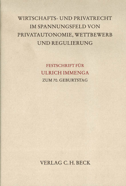Wirtschafts-und-Privatrecht-im-Spannungsfeld-von-Privatautonomie-Wettbewe
