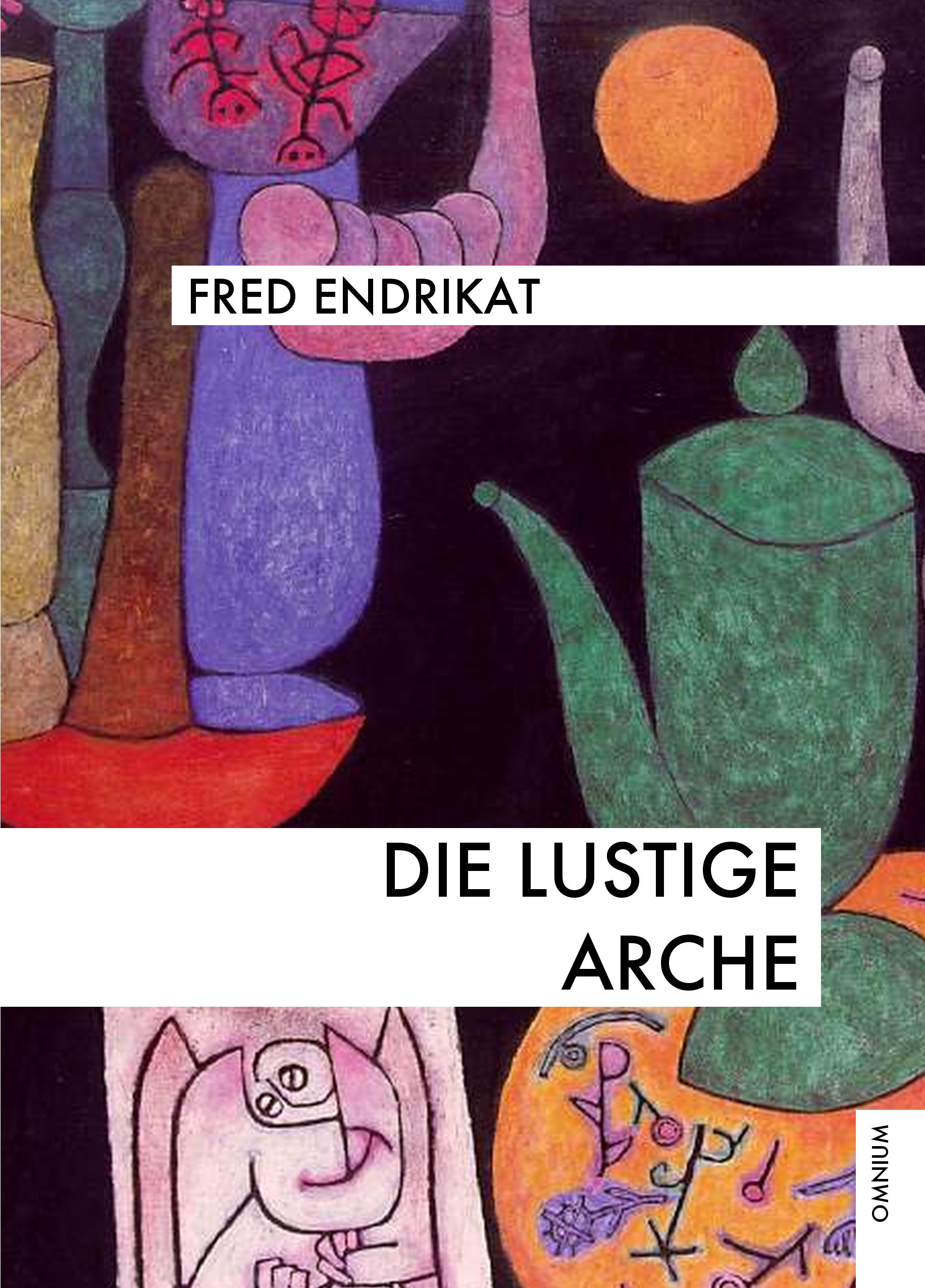 Die-lustige-Arche-Fred-Endrikat