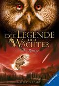 Die Legende der Wächter Bd. 3 Die Rettung