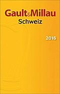 Gault&Millau Schweiz 2016; Deutsch