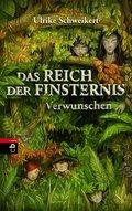 Das Reich der Finsternis - Verwunschen: Band  ...