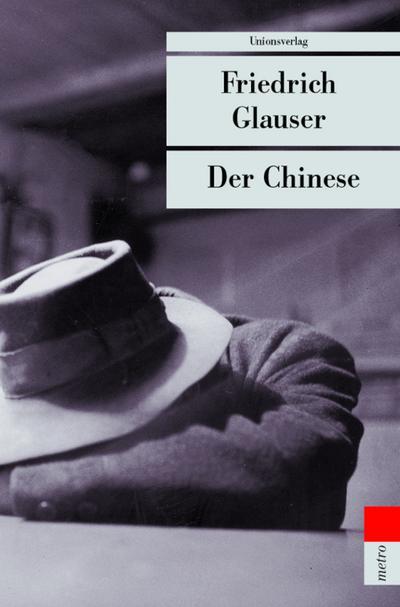 Der Chinese.