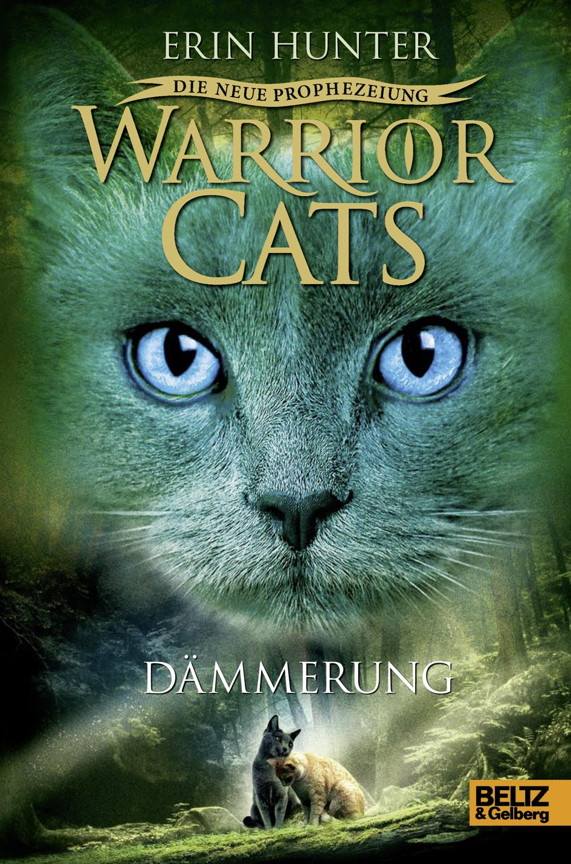 Warrior-Cats-Staffel-2-05-Die-neue-Prophezeiung-Daemmerung-Erin-Hunter
