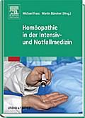 Homopathie in der Intensiv- und Notfallmedizin
