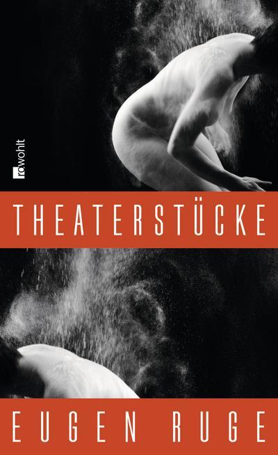 Theaterstücke: 1986 - 2008