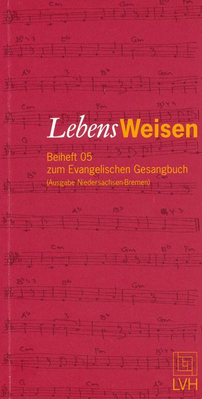 lebensweisen-beiheft-05-zum-evangelischen-gesangbuch-ausgabe-nieders-bremen-