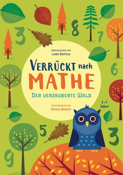 der-verzauberte-wald-verruckt-nach-mathe-mathe-ubungsbuch-addition-und-substraktion-fur-grundschu