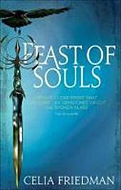 Feast of Souls (Magister) - Orbit - Taschenbuch, , Celia Friedman, ,
