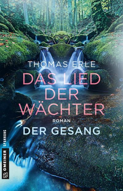 Das Lied der Wächter - Der Gesang: Roman (Fantasy im GMEINER-Verlag)
