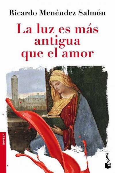la-luz-es-mas-antigua-que-el-amor-novela-y-relatos-