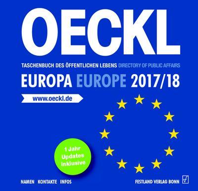 OECKL. Taschenbuch des Öffentlichen Lebens  Europa 2017/18  CD-ROM, 22. Jahrgang: Directory of Public Affairs  Europe and International Alliances 2017/18 - CD-ROM, 22nd edition - Festland Verlag - CD-ROM, Deutsch| Englisch, Albert Oeckl, 22.Jg.. Windows, 22.Jg.. Windows