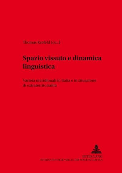 spazio-vissuto-e-dinamica-linguistica-varieta-meridionali-in-italia-e-in-situazione-di-extraterrito