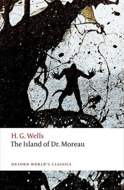 the-island-of-doctor-moreau-oxford-world-s-classics-