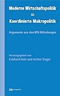 Moderne Wirtschaftspolitik - Koordinierte Makropolitik