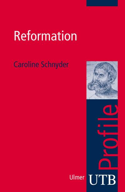 Reformation (utb Profile, Band 3022)