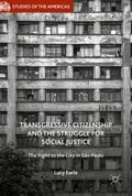 Transgressive Citizenship and the Struggle for Social Justice