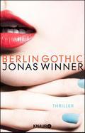 Berlin Gothic: Thriller