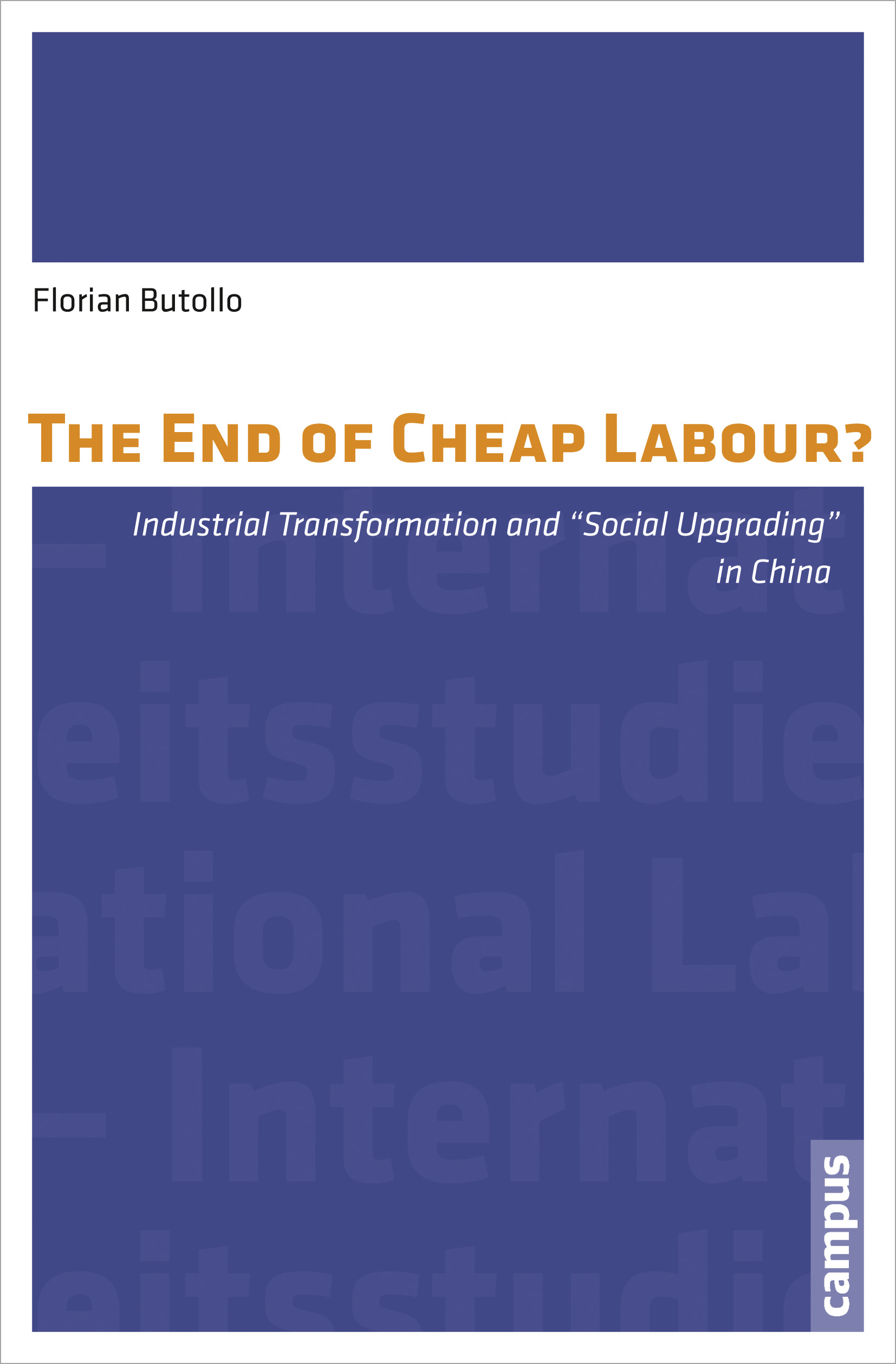 The-End-of-Cheap-Labour-Florian-Butollo