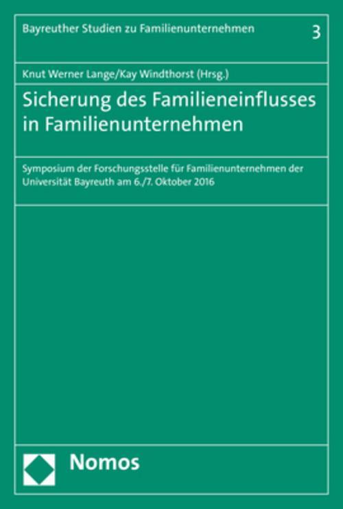 Sicherung des Familieneinflusses in Familienunternehmen, Knut Werner Lange