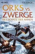 Orks vs. Zwerge - Der Schatz der Ahnen, Band  ...
