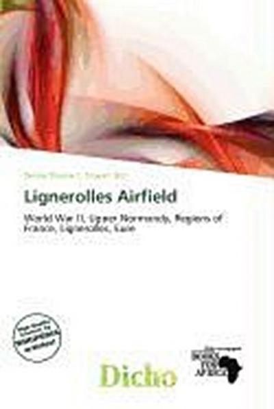 LIGNEROLLES AIRFIELD