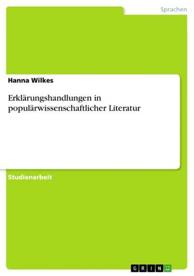 Erklärungshandlungen in populärwissenschaftlicher Literatur