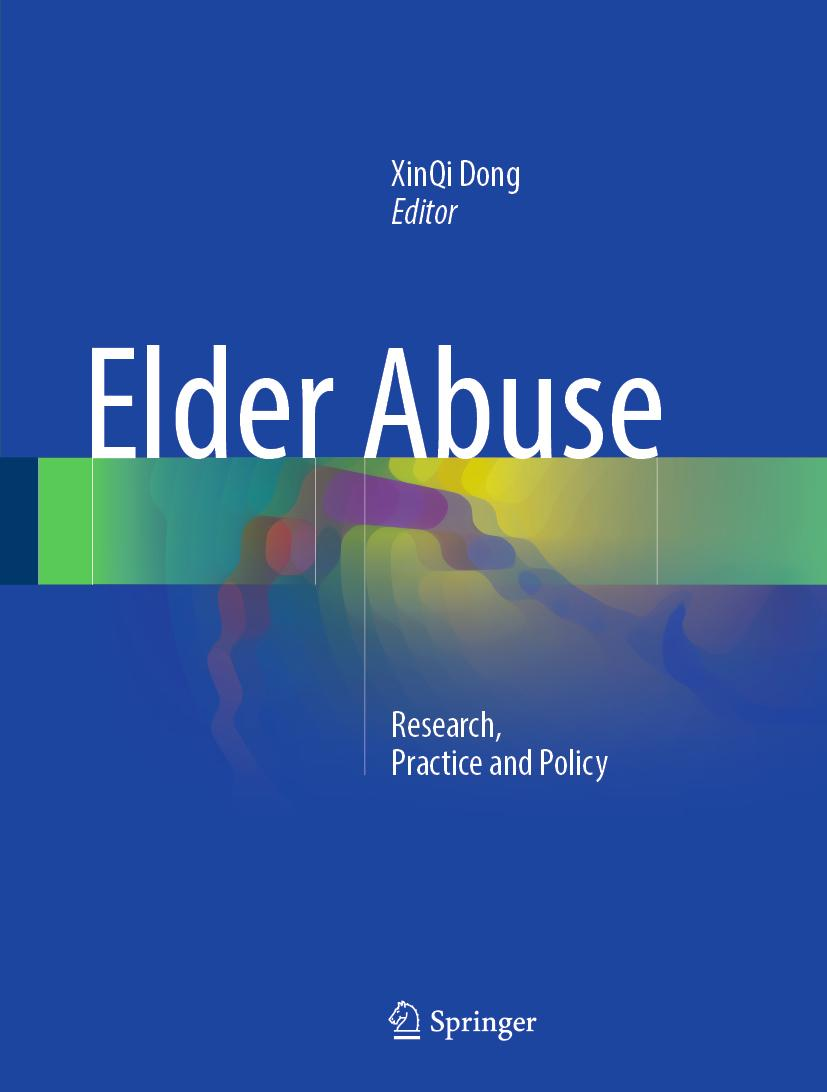 Elder Abuse Xinqi Dong