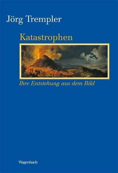 Katastrophen - Ihre Entstehung aus dem Bild (KKB)