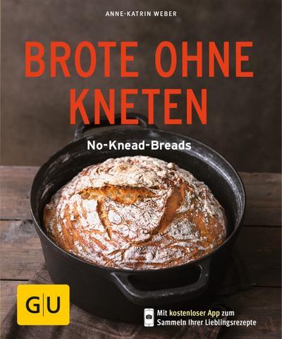 Brote ohne Kneten  No-Knead-Breads  GU KüchenRatgeber  Deutsch