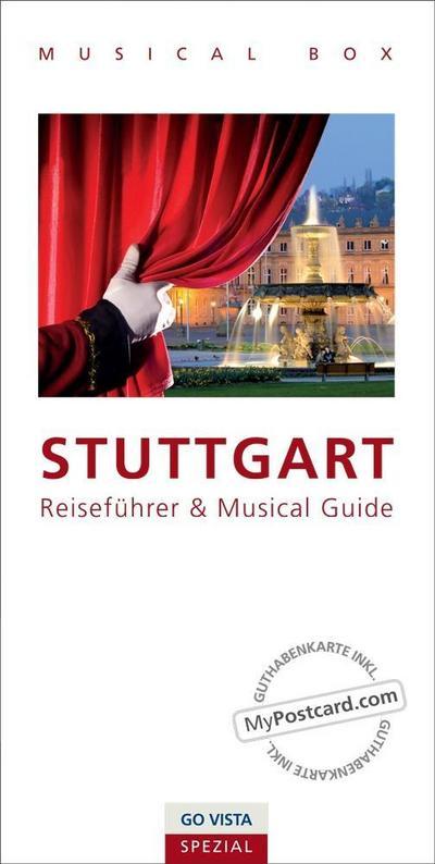 GO VISTA Spezial: Musical Box - Stuttgart: inklusive Musical Guide, GO VISTA Reiseführer Stuttgart und Gutscheinkarte