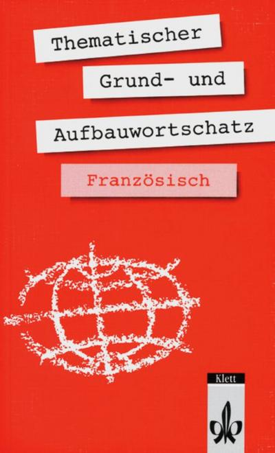 thematischer-grund-und-aufbauwortschatz-franzosisch