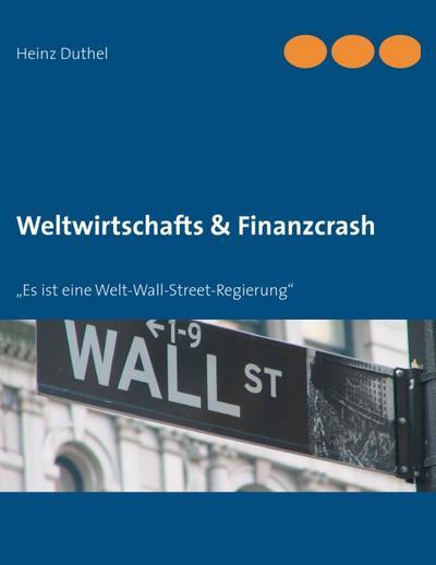 Weltwirtschafts & Finanzcrash