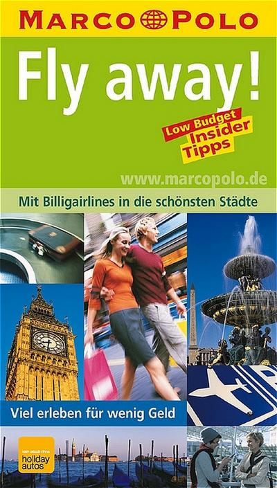 marco-polo-fly-away-mit-billigairlines-in-die-schonsten-stadte-europas